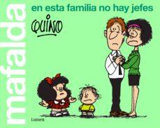 mafalda. en esta familia no hay jefes-9788426407283