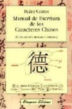manual de escritura de los caracteres chinos-pedro ceinos arcones-9788478131730