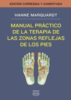 manual practico: zonas reflejas pies-hanne marquardt-9788479538491