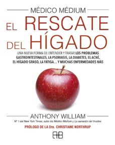 medico medium. el rescate del hígado-anthony william-9788417851040
