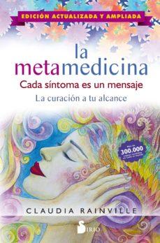 la metamedicina: cada sintoma es un mensaje. edicion actualizada y ampliada-9788417399979