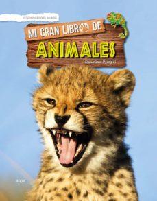 mi gran libro de animales-christine pompeï-9788491422761