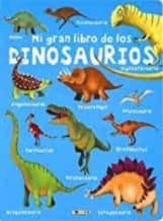 mi gran libro de los dinosaurios-9788417489588