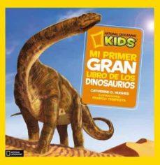 mi primer gran libro de los dinosaurios-catherine d. hugues-9788482985909