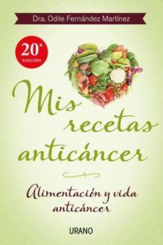 mis recetas anticáncer-odile fernandez-9788479534370