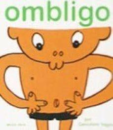 ombligo (el mapa de mi cuerpo, 6)-genichiro yagyu-9788493598273