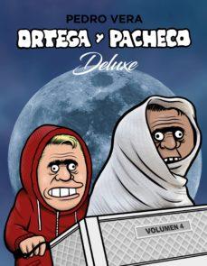 ortega y pacheco deluxe (vol. 4)-pedro vera-9788417575359