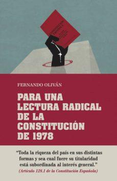 para una lectura radical de la constitución de 1978-fernando olivan-9788416020782