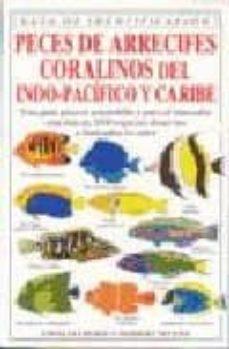 peces de arrecifes coralinos: del indo-pacifico y caribe-ewald lieske-robert myers-9788428211246