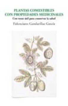 plantas comestibles con propiedades medicinales-fidenciano gandarillas-9788481988536