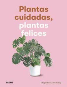 plantas cuidadas, plantas felices-morgan doane-erin harding-9788417757083
