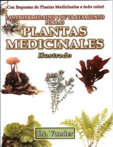 plantas medicinales: enfermedades y su tratamiento-9789707830837
