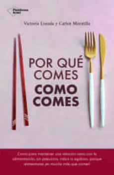por que comes como comes-victoria lozada-9788417886639