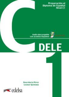 preparación al dele c1. libro del alumno-9788490816981