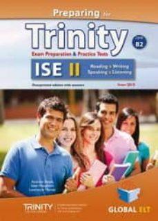 preparing for trinity ise ii (b2) exam preparation & practice tests self-study edition-9781781643235