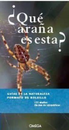 ¿que araña es esta? - guias de la naturaleza-9788428217064