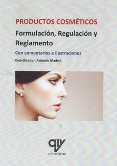 regulacion y reglamento de los productos cosmeticos-antonio madrid vicente-9788412023534