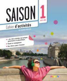 saison 1: cahier d activites (incluye cd)-marion alcaraz-dorothee escoufier-9782278082674