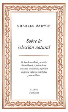 sobre la seleccion natural (great ideas)-charles darwin-9788430609277