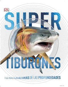 tiburones y otras criaturas de las profundidades-9780241364413
