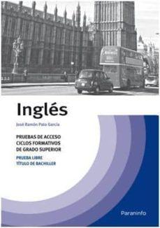 temario ingles: prueba de acceso a ciclos formativos de grado sup erior-jose ramon pato garcia-9788428315036