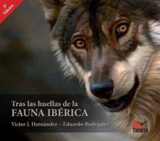 tras las huellas de la fauna iberica (2ª ed.)-9788494311222