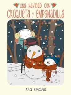 una navidad con croqueta y empanadilla-ana oncina-9788416400294