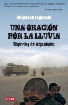 una oracion por la lluvia-wojciech jagielski-9788483067567