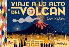 viaje a lo alto del volcan: con raton-frank viva-9788494927683