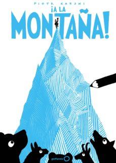 ¡a la montaña!-piotr karski-9788408165743