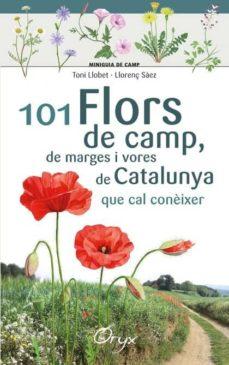101 flors de camp, de marges i vores de catalunya-toni llobet françois-9788490348413