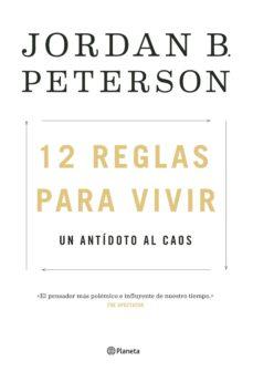 12 reglas para vivir: un antidoto al caos-jordan peterson-9788408193302