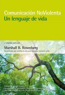 comunicacion no violenta : un lenguaje de vida-marshall b. rosenberg-9788415053668