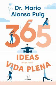 365 ideas para una vida plena-mario alonso puig-9788467057430