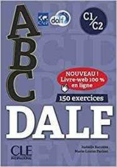 abc dalf - niveau c1/c2 - livre + cd + entrainement en ligne-9782090382570