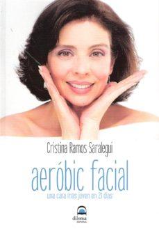 aeróbic facial-cristina ramos saralegui-9788498272987