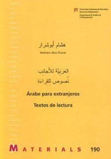arabe para extranjeros: textos de lectura-hesham abu-sharar-9788449025013
