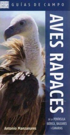 aves rapaces de la peninsula iberica, baleares y canarias-antonio manzanares palarea-9788428215787