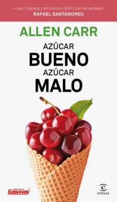 azucar bueno, azucar malo-allen carr-9788467054354
