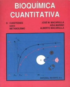 bioquimica cuantitativa ii: cuestiones sobre metabolismo-jose maria et al. macarulla-9788429173437