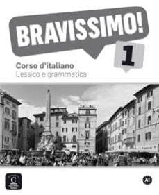 bravissimo! 1 - lessico e grammatica-9788416057863