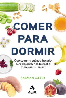 comer para dormir-karman meyer-9788497355025