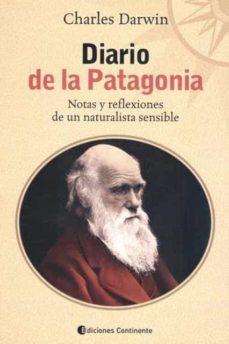 diario de la patagonia: notas y reflexiones-charles darwin-9789507541841