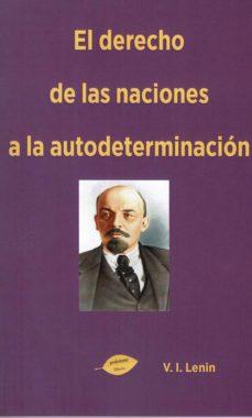 el derecho de las naciones a la autodeterminacion-v.i. lenin-9788417693497