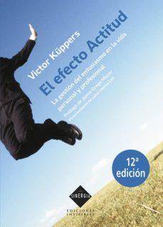 el efecto actitud (8ª ed.)-victor kuppers-9788493910655
