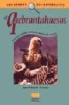el quebrantahuesos-jean-françois terrasse-9788428213226