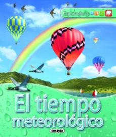 el tiempo meteorologico (exploradores)-9788467704921