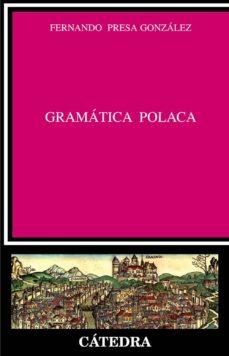 gramatica polaca-fernando presa gonzalez-9788437624884