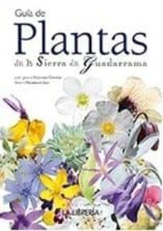 guia de plantas de la sierra de guadarrama (3ª edición)-jose ignacio cascarejo carnicer-9788498732474