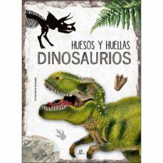 huesos y huellas : dinosaurios-carmen martul hernandez-9788466239066